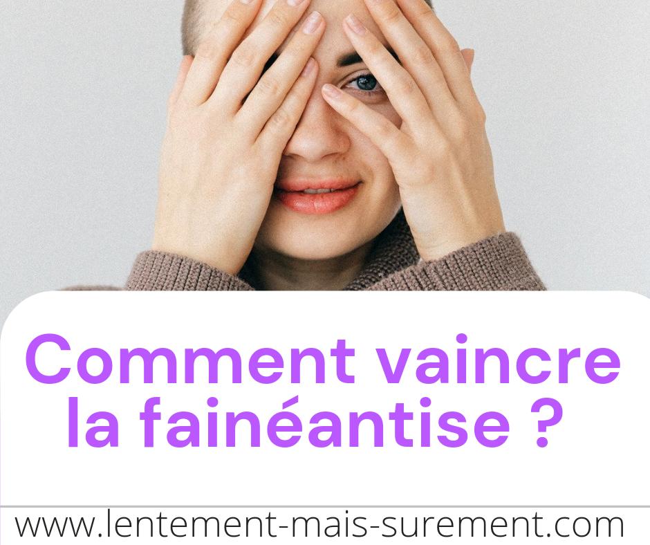 You are currently viewing La fainéantise : Comment la vaincre ?